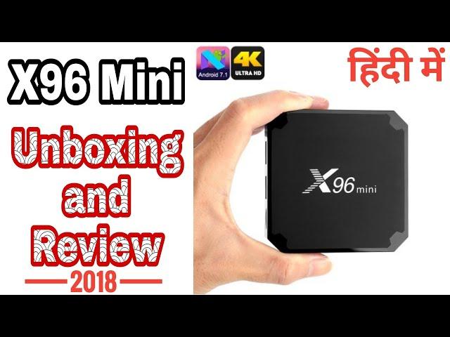 X96 Mini Andorid TV Box Unboxing & Review 2018 | 4K 2GB RAM 16GB ROM Amlogic S905w