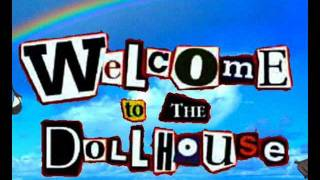 Welcome to the Dollhouse opener