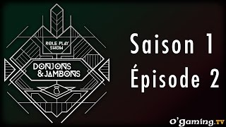 Donjons&Jambons - Épisode second