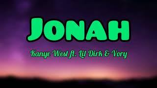 Kanye West - Jonah ft. Lil Durk & Vory (Lyrics Video)