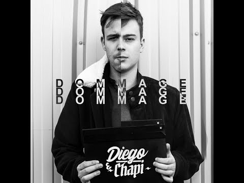 Diego & Chapi - Dommage (Clip Officiel)