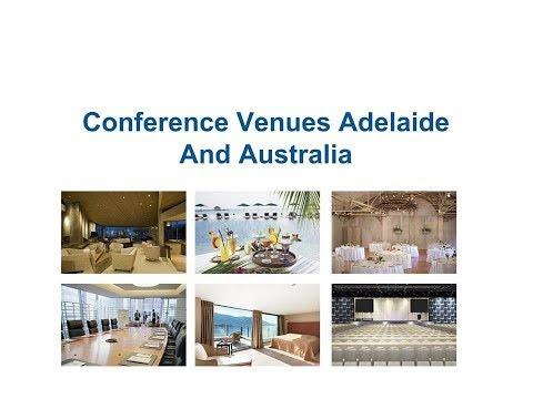 Conference Venues Adelaide SA & Australia