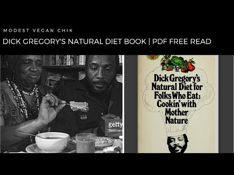 Dick Gregorys Natural Diet For Folks Who Eat Book | Open Library | Free PDF Read