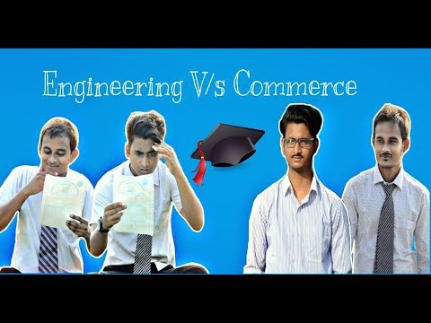 Engineering V/s Commerce