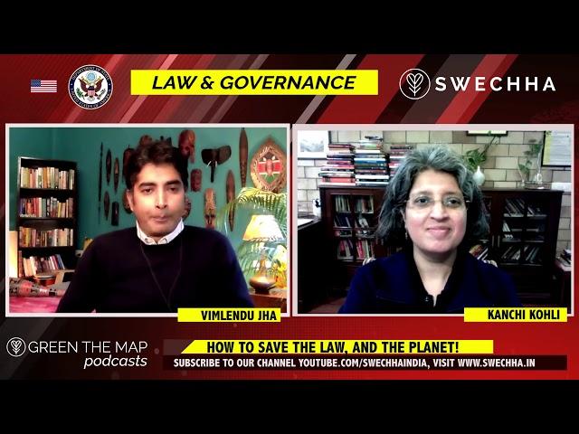 India's Law & Governance on Environment - Kanchi Kohli in conversation with Vimlendu Jha