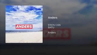 EREN CAN X BATU - ANDERS (Official Audio)