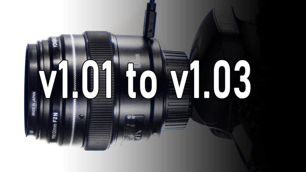 Nikon – Yongnuo 100mm f2 Nikon v1 03 Firmware Testing (v1 01