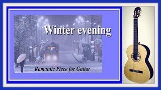 """А снег такой красивый, а гитара такая грустная .Пьеса """"Зимний вечер"""". Лирические темы на гитаре."""