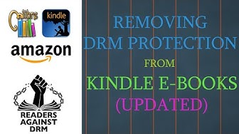 Removing DRM protection from Kindle eBooks without Kindle device for FREE || Updated 2020