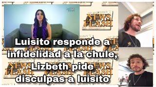 LUISITO COMUNICA RESPONDE A SU SUPUESTA INFIDELIDAD/LIZBETH RODRIGUEZ PIDE DISCULPAS/ GEORGETTE ROCH