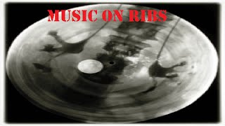 Music on Ribs - Forbidden Music in the Soviet Union Mp3