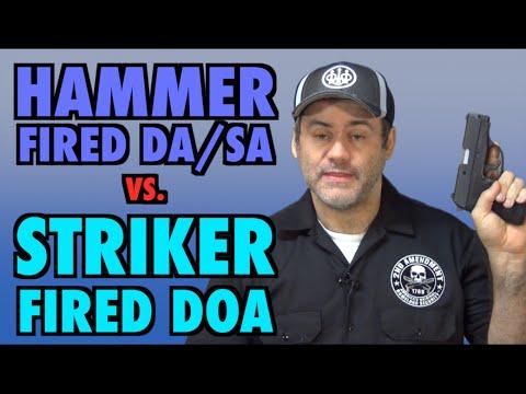 Hammer Fired vs. Striker Fired