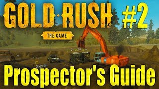 Gold Rush: The Game - Prospector's Guide - Tier II & Useful Tips! Episode 2