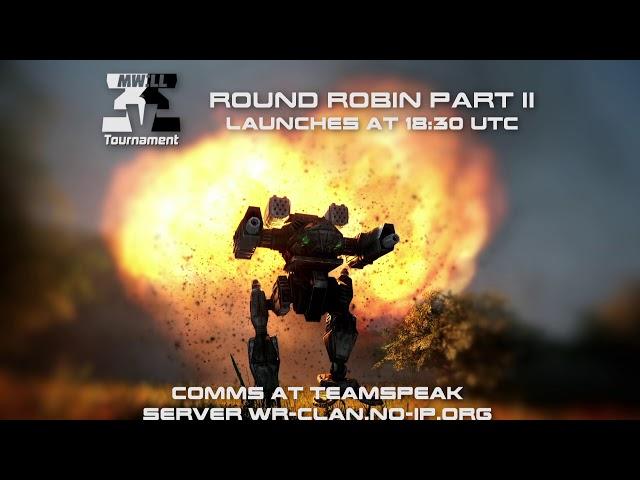 Mechwarrior Living Legends 2020 ThreeV3 Round Robin Part II Second Weekend