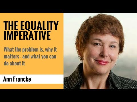 The Equality Imperative: What the problem is, why it matters - and what you can do about it
