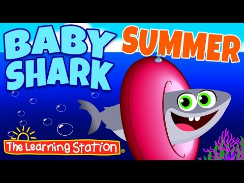 Baby Shark Summer Song ♫ Animal Songs ♫ Action & Dance Kids Songs By The Learning Station