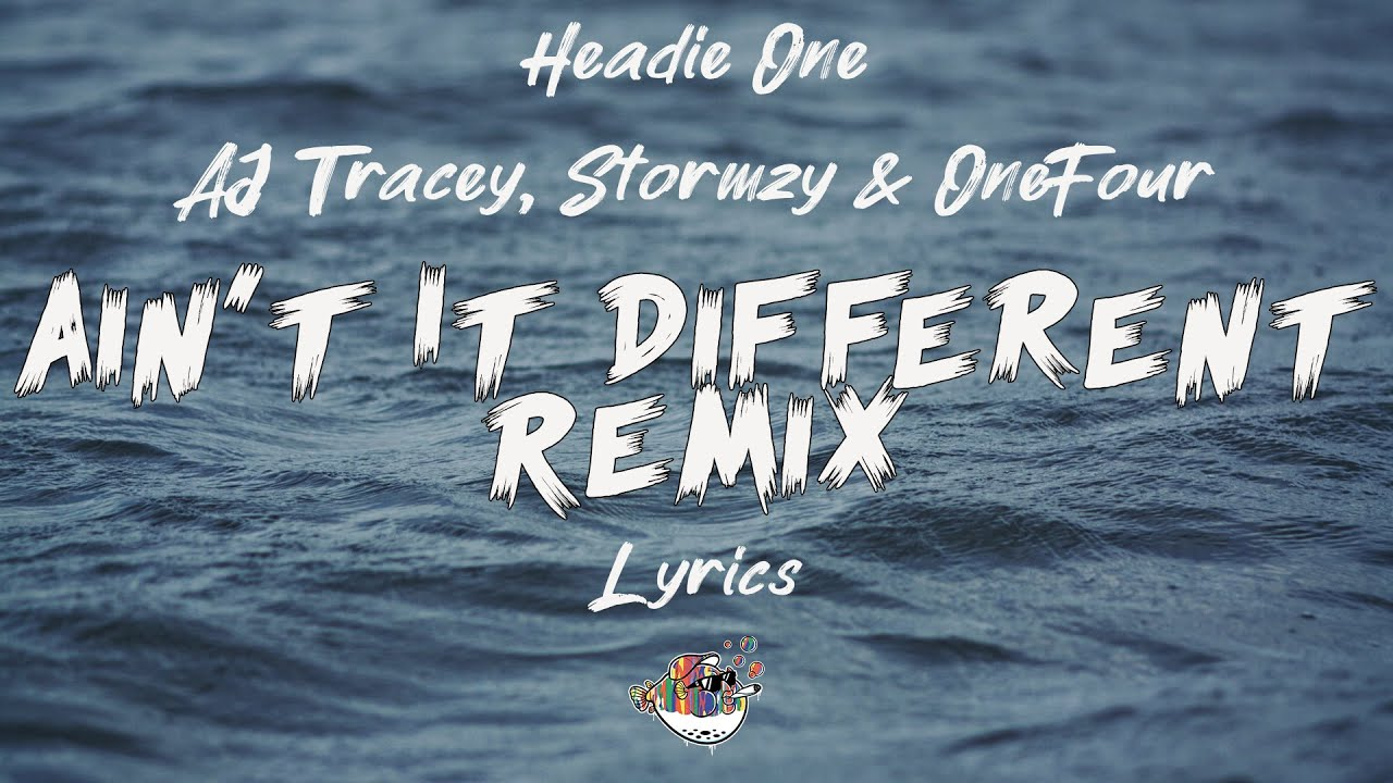 Download Headie One - Ain't It Different Remix ft AJ Tracey, Stormzy & OneFour (Lyrics) | Wave Classic