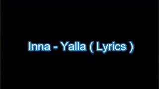 Yalla by INNA - Lyrics