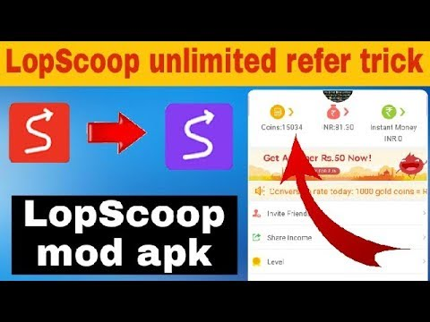《Online Script》LopScoop mod apk /get unlimited refer unlimited Paytm Cash