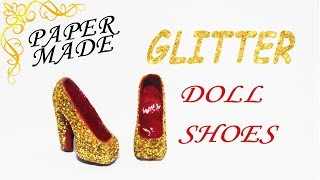 DIY: Glitter Doll Shoes / Tutorial:  Sapatos p/ Barbie