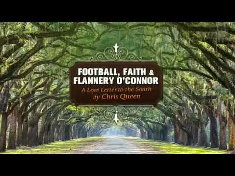 You Guide to the Real South: Football, Faith, and Flanner O'Conner