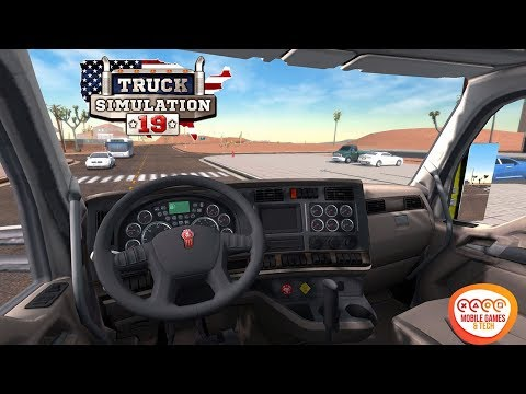 Truck Simulation 19 Android IOS Gameplay - Best Truck Mobile Simulator 2019