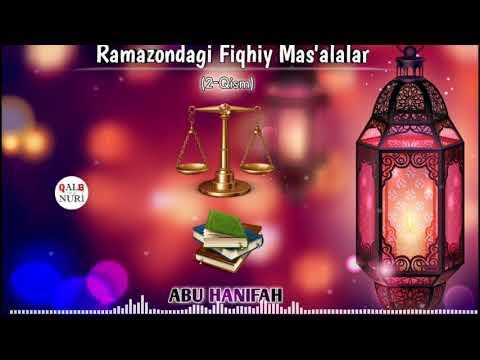 Ramazondagi Fiqhiy Mas'alalar. 2-Qism (Abu Hanifah)