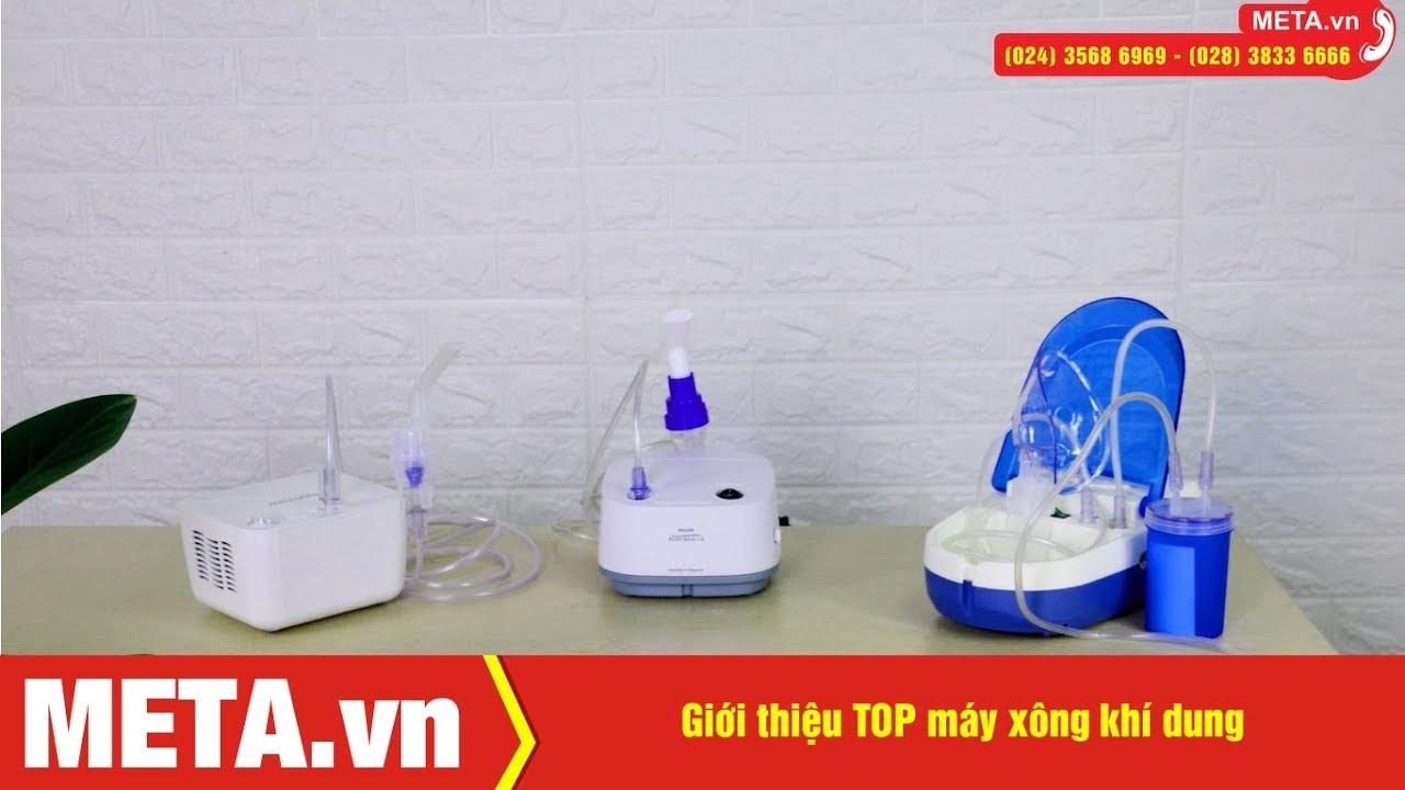 TOP máy xông khí dung, hỗ trợ điều trị bệnh đường hô hấp, giá tốt | META.vn
