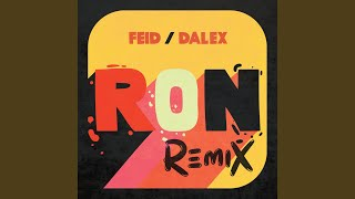 Video Ron (Remix) Feid