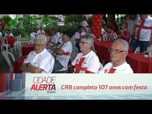 Futebol: CRB completa 107 anos com festa