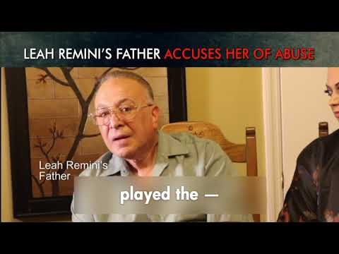 Scientology and the Aftermath: Leah Remini's Father Shares How She Abuses People