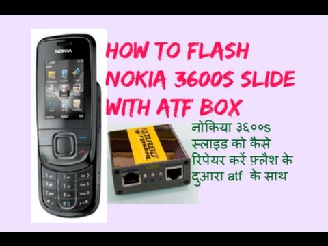 How To Fash Nokia 3600s Slide With ATF