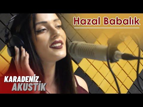 Hazal Babalık - Anzer Bali #KaradenizAkustik