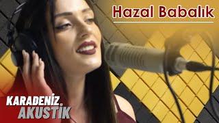 Hazal Babalık - Anzer Bali #KaradenizAkustik Resimi