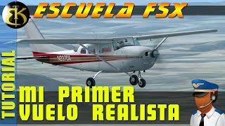 Escuela FSX#1 Mi primer vuelo realista ► FSX STEAM EDITION  ► Gameplay Español