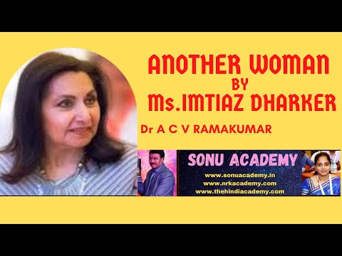ANOTHER WOMAN BY Ms.IMTIAZ DHARKER