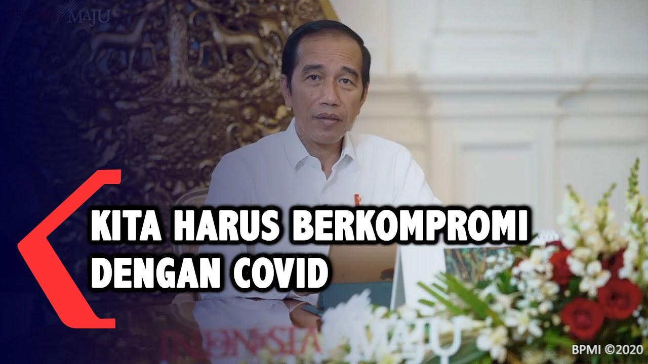 Full Jokowi New Normal Kita Harus Berkompromi Dengan Covid