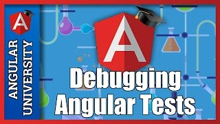 How To Debug Angular Tests - A Step-by-Step Example of How To Troubleshoot a Failing Test