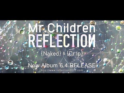 Mr.Children New Album 「REFLECTION」 Trailer