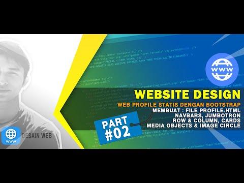 Web Design : Part #03 ✔️ Web Statis Profile.html (Buat Navbar, Jumbotron, Column, Cards & Media)