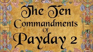 Gambar cover The Ten Commandments of Payday 2