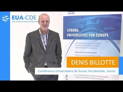 EUA-CDE (Council for Doctoral Education) - Denis Billotte, CUSO, Switzerland