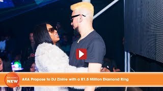 Hot new: AKA Propose to DJ Zinhle with a R1.5 Million Diamond Ring