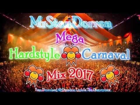 Mega Hardstyle Carnaval Mix 2017 [FREE DOWNLOAD]