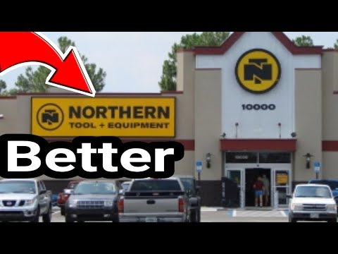 Northern Or Harbor Freight. My Opinion Northern Has More Quality Tools For Basic Jobs