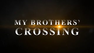 ✔Watch Movie 2020 My Brothers' Crossing [Openload] [MP4 Full movie]