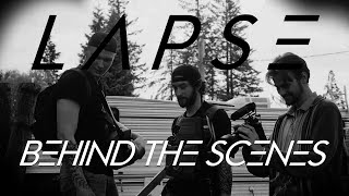 L A P S E   Behind The Scenes