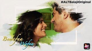 Video Bewafaa Sii Wafaa | Samir Soni | Dipannita Sharma | Title Track | ALTBalaji download MP3, 3GP, MP4, WEBM, AVI, FLV Oktober 2018