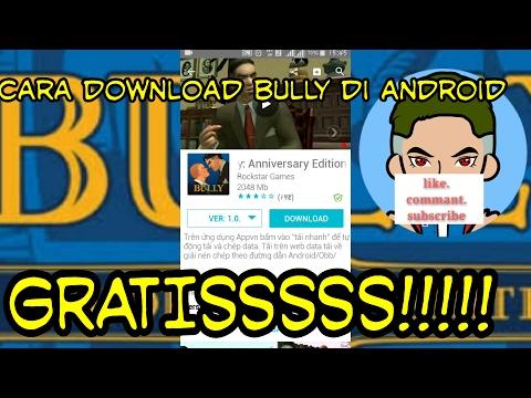 Cara download game BULLY MOD APK di android GRATISS - YouTube