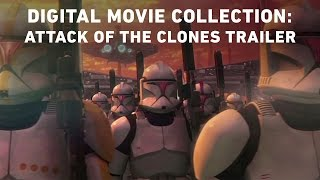 Attack of the Clones - Star Wars: The Digital Movie Collection